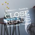 Close Reads show