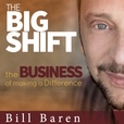 The Big Shift: The Business of Making a Difference show
