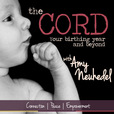 The Cord: Connection, Peace and Empowerment in Your Birthing Year and Beyond show