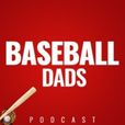 Baseball Dads Podcast show