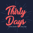 Thirty Days - Your First Dollar - With Ed Dale show
