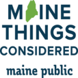 Maine Things Considered show