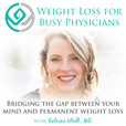 Weight Loss for Busy Physicians show