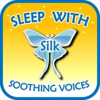 Sleep with Silk: Soothing Voices show