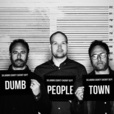 Dumb People Town show