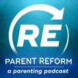 Parent Reform Podcast show