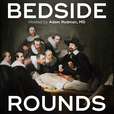 Bedside Rounds show