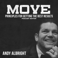 Andy Albright's MOVE: Principles For Getting The Best Results show
