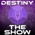 Destiny The Show   DTS show