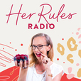 Her Rules Radio show