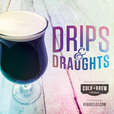 Drips & Draughts: Make and Serve Craft Beverages on Draft show