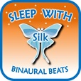 Sleep with Silk: Binaural Beats show