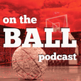 On The Ball Podcast show