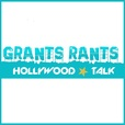 Grants Rants - Hollywood Talk show