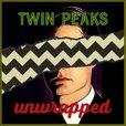 Twin Peaks Unwrapped show