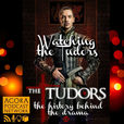 Watching the Tudors show