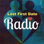 Last First Date Radio show