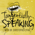 Tangentially Speaking with Dr. Christopher Ryan show