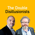 The Double Disillusionists show