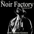 Noir Factory Podcast show