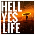 Hell Yes Life: Personal Growth | Inspiration | Motivation | Career | Spirituality | Success | Self Help  show