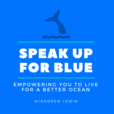 Speak Up For The Ocean Blue show
