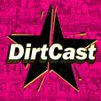 DirtCast show