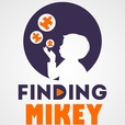 Finding Mikey - Parenting our kiddo with Autism (ASD), Sensory Processing Disorder (SPD), ADHD, Aspergers show