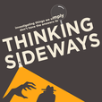 Thinking Sideways Podcast show