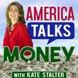 America Talks Money | Financial Planning | Financial Advice | Money Management | Investment Advice show