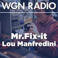 The HouseSmarts Radio with Lou Manfredini Podcast from 720 WGN show