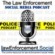The Law Enforcement Social Media Podcast: A Podcast for #LESM Professionals show