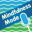 Mindfulness Mode show