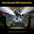 Keva Records EDM Exploration show