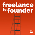 Freelance to Founder show
