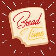 Bread Time show