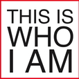 This Is Who I Am show
