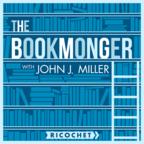 The Bookmonger with John J. Miller show