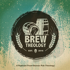 Brew Theology Podcast show