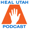 HEAL Utah Podcast show