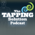 The Tapping Solution Podcast show