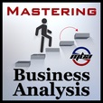 Mastering Business Analysis show