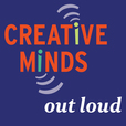 Creative Minds Out Loud show