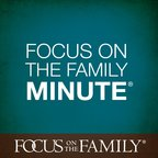 Focus on the Family Minute show
