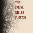 The Serial Killer Podcast show