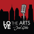 Love the Arts with Joel Gibbs show