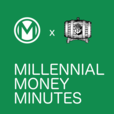 Millennial Money Minutes | Personal Finance in 5 Minutes show