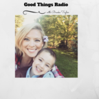 Good Things Radio show