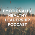 The Emotionally Healthy Leader Podcast show