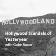 Hollywood Scandals of Yesteryear show
